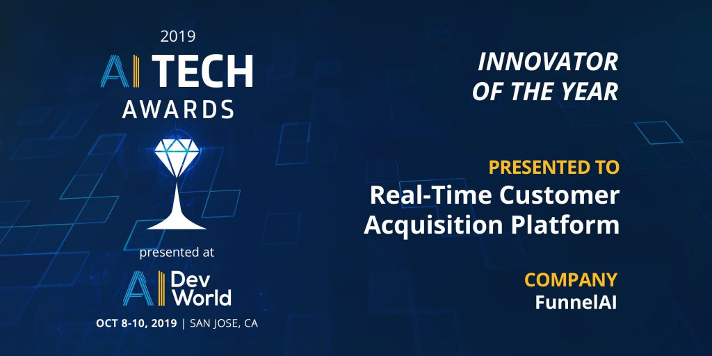AI Tech Awards, Innovator of the Year Presented to Real-Time Customer Acquisition Platform, Company: FunnelAI
